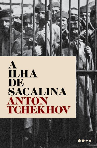 A ilha de Sacalina, livro de Anton Tchékhov