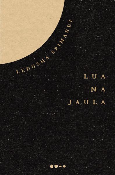 Lua na jaula, livro de Ledusha Spinardi
