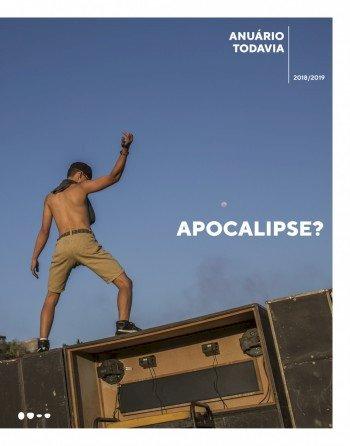 Anuário Todavia 2018/2019 - Apocalipse?, livro de Michel Laub