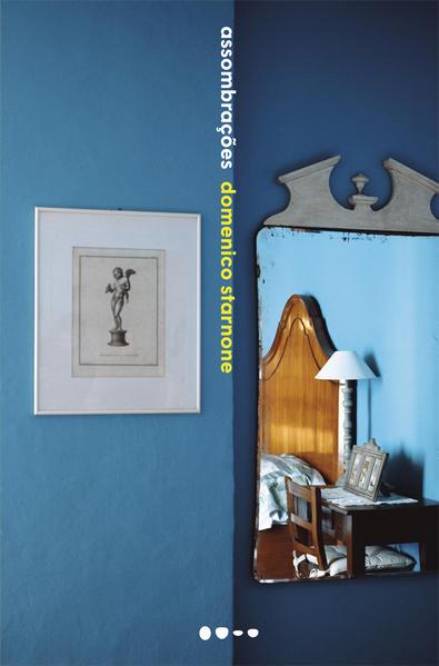 Assombrações, livro de Domenico Starnone