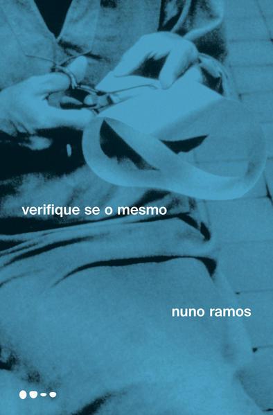 Verifique se o mesmo, livro de Nuno Ramos