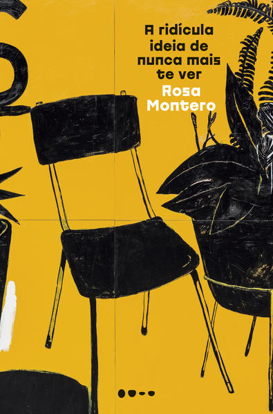 A ridícula ideia de nunca mais te ver, livro de Rosa Montero