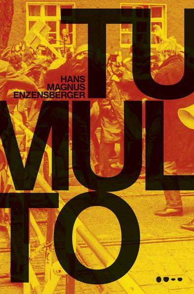 Tumulto, livro de Hans Magnus Enzensberger