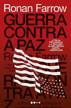 Guerra contra a paz, livro de Ronan Farrow