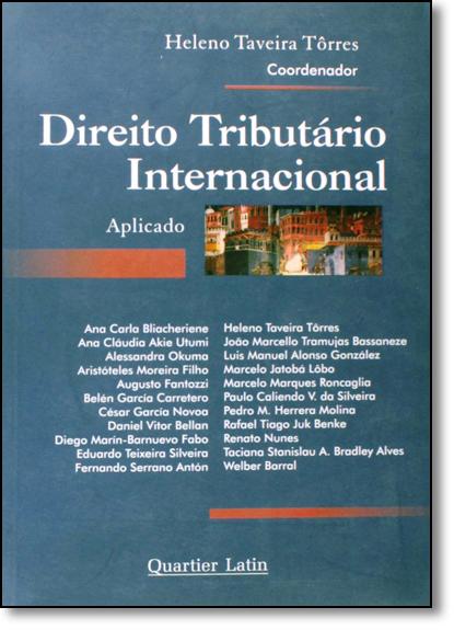 Direito Tributário Internacional Aplicado, livro de Heleno Taveira Torres