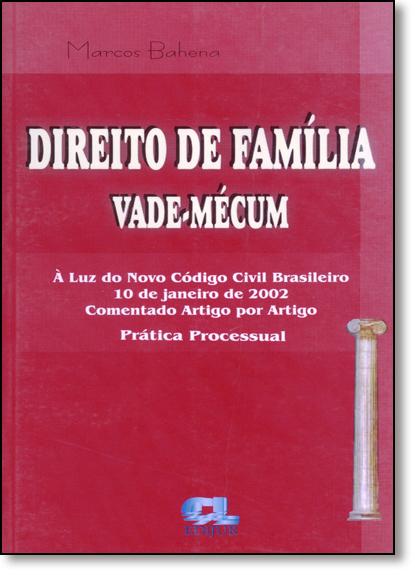 Direito de Família: Vade-mécum, livro de Marcos Bahena