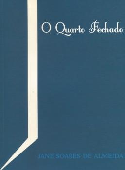 O quarto fechado, livro de Jane Soares de Almeida, Willian C. Amaral
