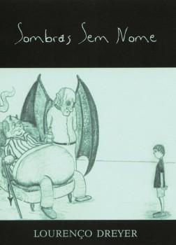 Sombras sem nome, livro de Lourenço Dreyer