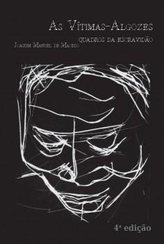 As vítimas-algozes. Quadros da escravidão, livro de Joaquim Manuel de Macedo, João Ricardo Xavier
