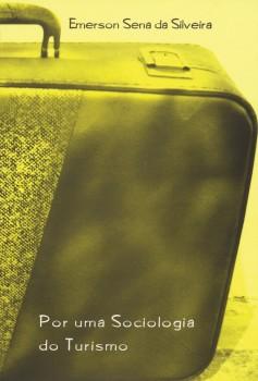 Por uma sociologia do turismo, livro de Emerson Sena da Silveira