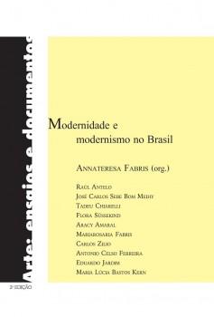 Modernidade e modernismo no Brasil, livro de Annateresa Fabris, João Ricardo Xavier