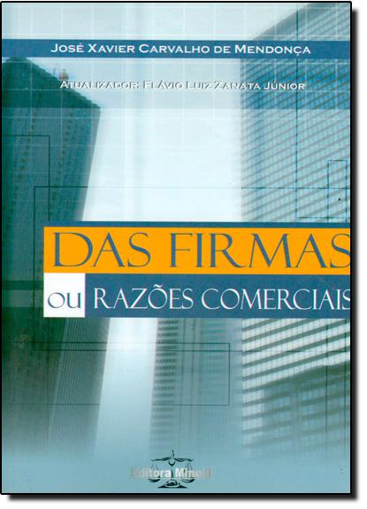 Das Firmas Ou Razões Comerciais, livro de José Xavier Carvalho de Mendonça