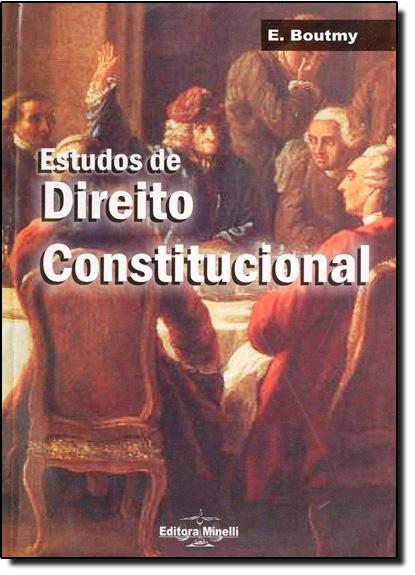 Estudos de Direito Constitucional, livro de E Boutmy