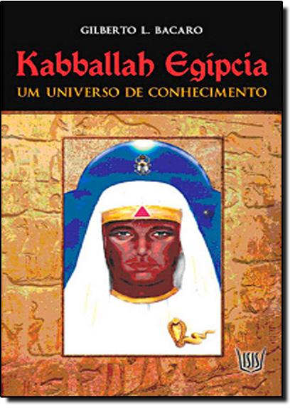 Kabballah Egipcia, livro de Gilberto L. Bacaro