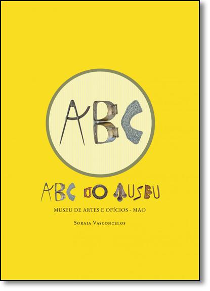Abc do Museu, livro de Soraia Vasconcelos