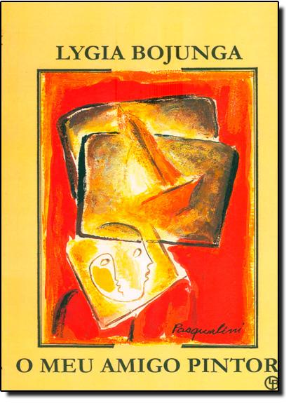 Meu Amigo Pintor, O, livro de Lygia Bojunga