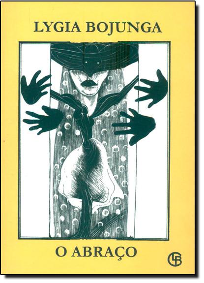 Abraço, O, livro de Lygia Bojunga