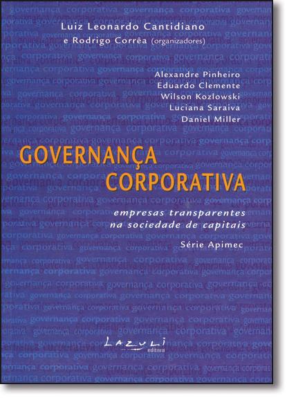 GOVERNANCA CORPORATIVA- EMPRESAS TRANSPARENTES NA SOCIEDADE DE CAPITAIS, livro de CANTIDIANO