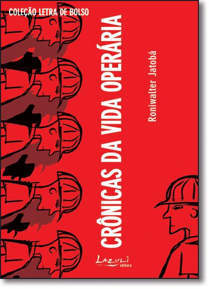 CRONICAS DA VIDA OPERARIA, livro de JATOBA