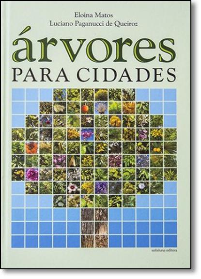 Árvores Para Cidades, livro de Eloina Matos