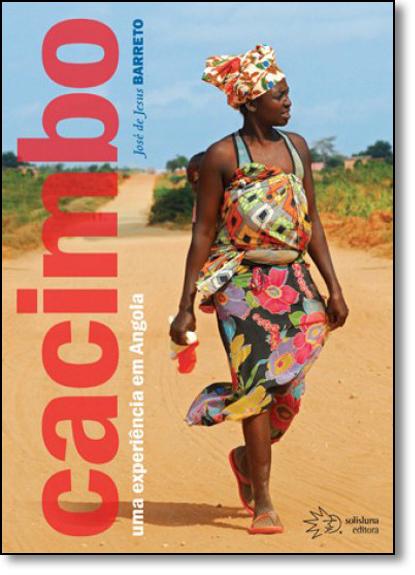 Cacimbo: Uma Experiência em Angola, livro de José de Jesus Barreto