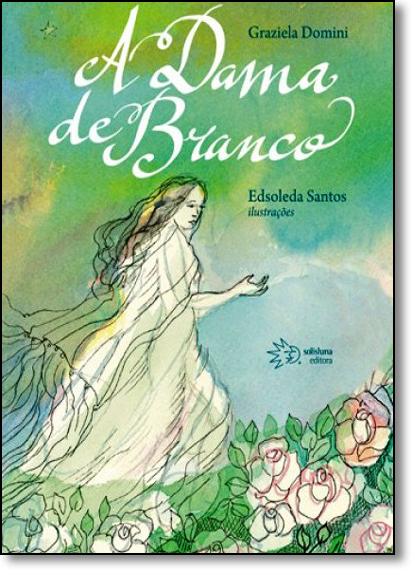 Dama de Branco, A, livro de Graziela Domini