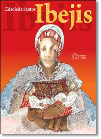 Ibejis, livro de Edsoleda Santos