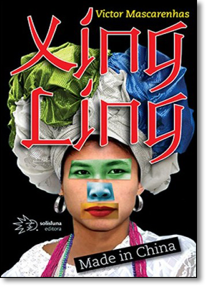 Xing Ling: Made in China, livro de Victor Mascarenhas