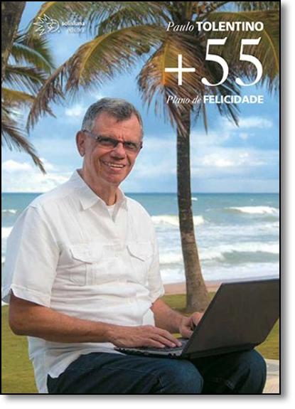 +55 Plano de Felicidade, livro de Paulo Tolentino