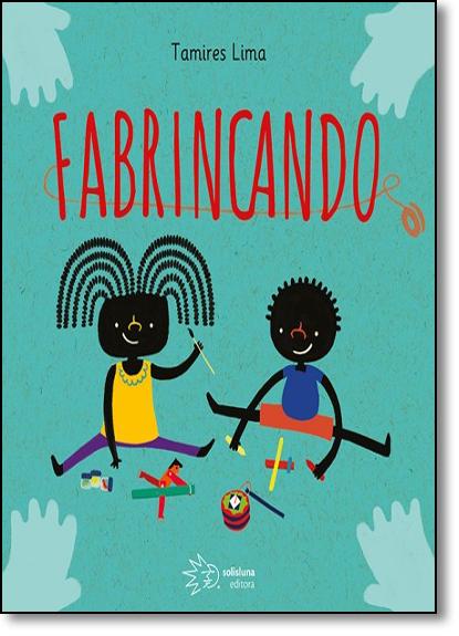 Fabrincando, livro de Tamires Lima