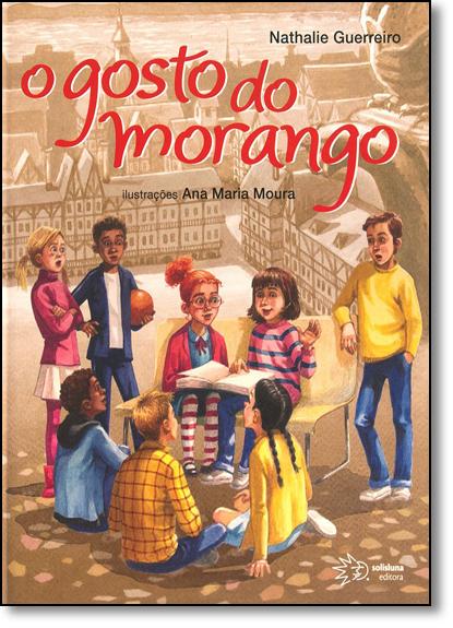 Gosto do Morango, O, livro de Nathalie Guerreiro