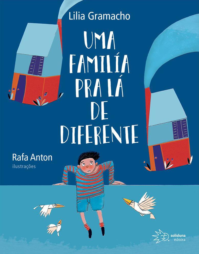 Uma família pra lá de diferente, livro de Lilia Gramacho