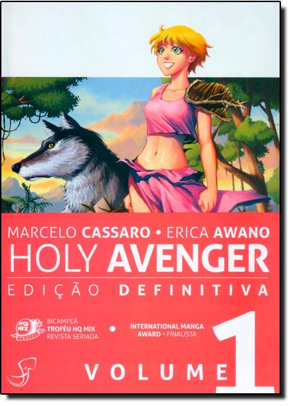 Holy Avenger: Edição Definitiva - Vol.1, livro de Marcelo Cassaro