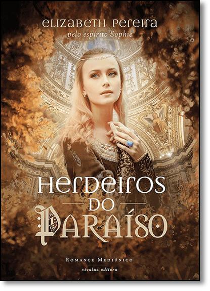 Herdeiros do Paraíso, livro de Elizabeth Pereira