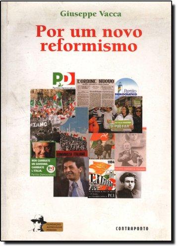 Por Um Novo Reformismo, livro de