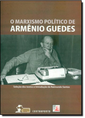 Marxismo De Armenio Guedes, livro de