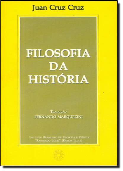 Filosofia da Historia, livro de Antônio Oliveira Cruz