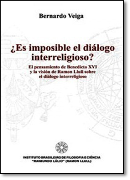 Es Imposible el Dialogo Interreligioso? - Livro em Espanhol, livro de Bernardo Veiga