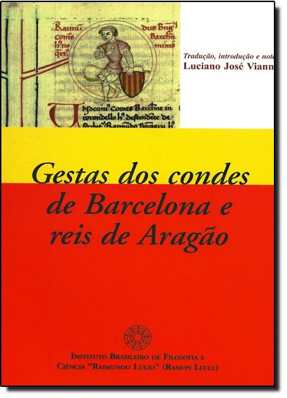 Gestão dos Condes de Barcelona e Reis de Aragão, livro de Luciano José Vianna