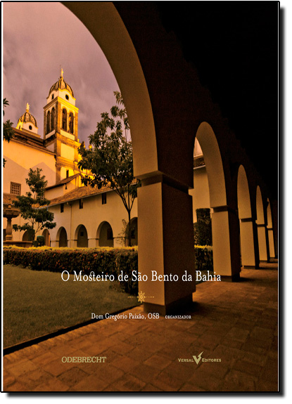 Mosteiro de São Bento da Bahia, O, livro de Dom Gregório Paixão