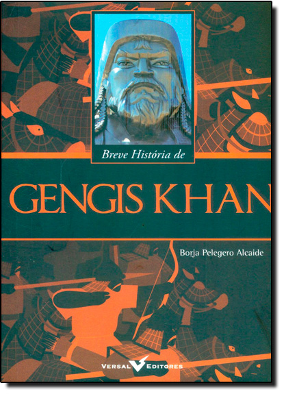 Breve História de Gengis Khan, livro de Borja Pelegero Alcaide