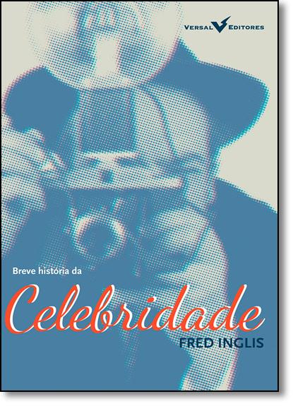 Celebridade, livro de Fred Inglis