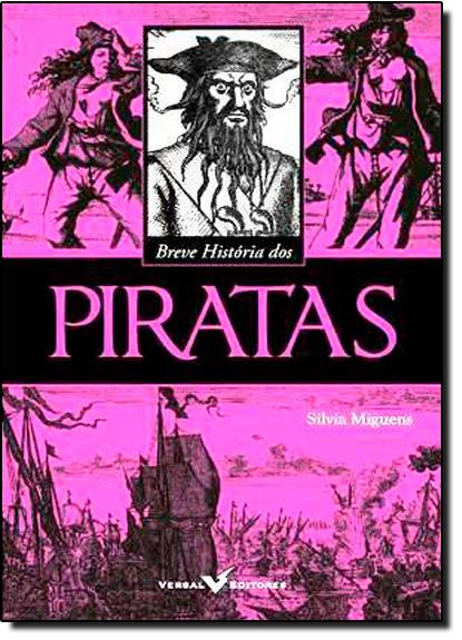 Breve História dos Piratas, livro de Silvia Miguens
