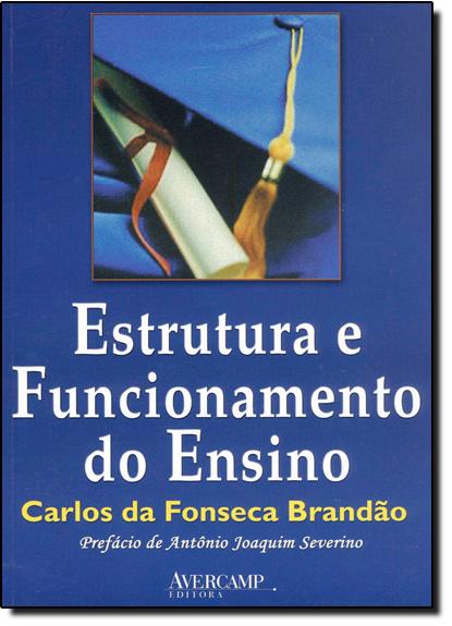 Estrutura e Funcionamento do Ensino, livro de Carlos da Fonseca Brandão