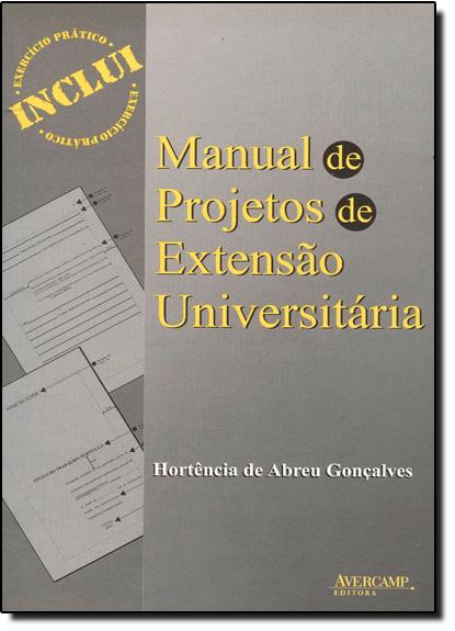 Manual de Projetos de Extensão Universitária, livro de Hortência de Abreu Gonçalves
