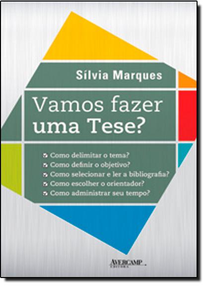 Vamos Fazer uma Tese?, livro de Sílvia Marques