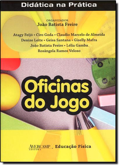 Oficinas do Jogo, livro de Joao Batista Freire