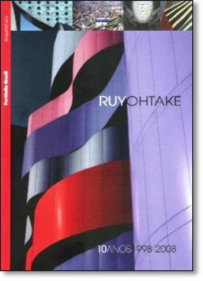 Ruy Ohtake - Porfolio Brasil, livro de Ruy Ohtake