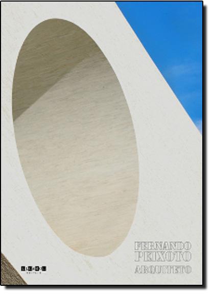 Fernando Peixoto Arquiteto, livro de Fernando Peixoto