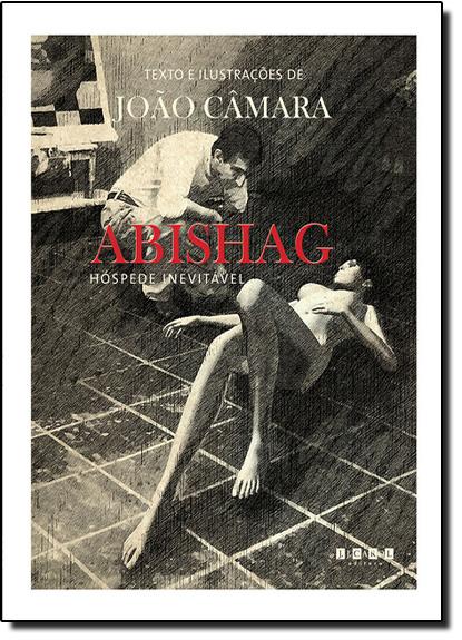 Abishag: Hóspede Inevitável, livro de João Câmara